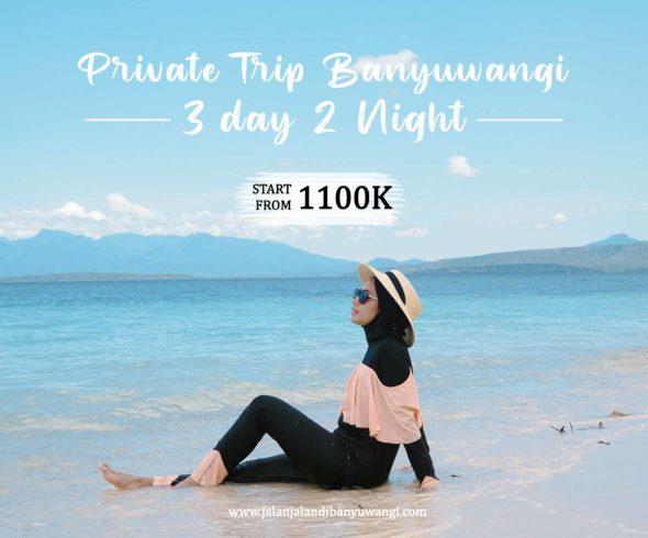 Private trip Banyuwangi 3 Hari 2 Malam