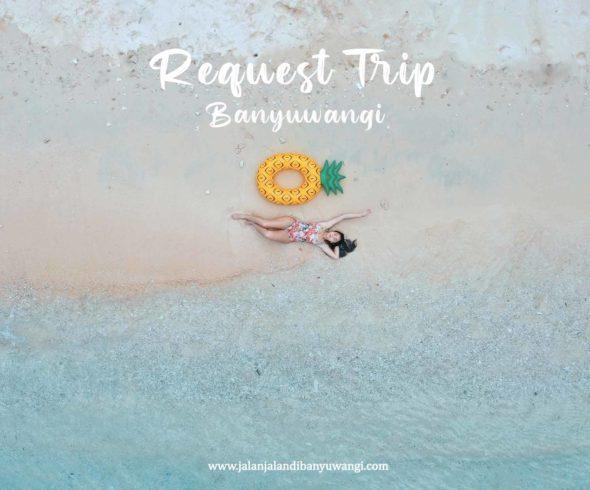 Request Trip Banyuwangi